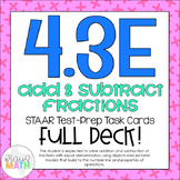 4.3E: Add & Subtract Like Fractions STAAR Test-Prep Task Cards (4.NF.3)