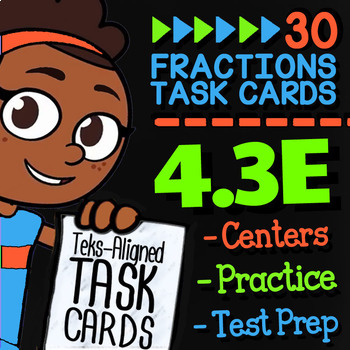 4.3E Math ★ ADD & SUBTRACT LIKE FRACTIONS ★ Math TEK 4.3E ★ TEKS Task Cards