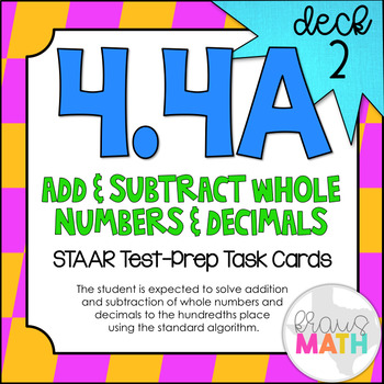 4.4A (DECK 2): Add & Subtract Whole #'s & Decimals STAAR Test Prep Task Cards!