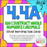 4.4A (DECK 2): Add & Subtract Whole #'s & Decimals STAAR T
