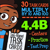 Math TEK 4.4B ★ Multiplying by 10 & 100 ★ 4th Grade Math STAAR Review Task Cards