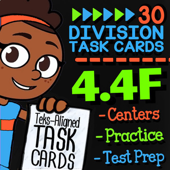 Math TEK 4 4F Dividing Whole Numbers 4th Grade Math STAAR Review Task Cards