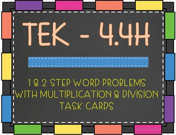 4.4H - 1 and 2 Step Problem Solving Task Cards with Multiplication and Division