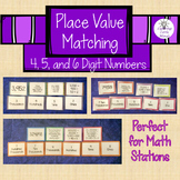 4- 5- AND 6-Digit Place Value Matching Games Bundle