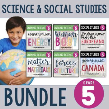 ONTARIO: Gr. 5 Science and Social Studies Inquiry Units **FULL YEAR BUNDLE**