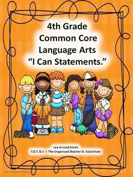 """4th & 5th Grade Common Core Language Arts """"I Can Statement"""