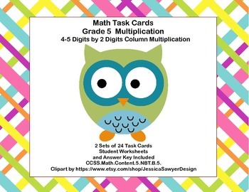 4-5 Digits by 2 Digits Column Multiplication -Grade 5 Task