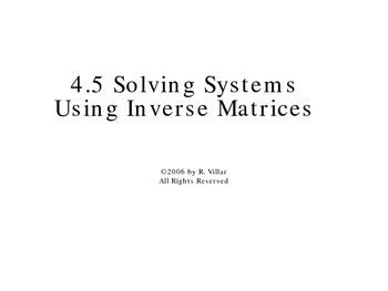 4-5 Solving Systems Using Inverse Matrices