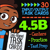 Math TEK 4.5B ★ Input-Output Tables ★ 4th Grade Math STAAR Review Task Cards