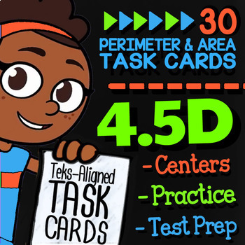 4.5D Math ★ PERIMETER & AREA 4th Grade ★ Math TEK 4.5D ★ TEKS-Aligned Task Cards