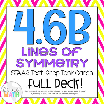 4.6B: Lines of Symmetry STAAR Test-Prep Task Cards (4.G.3)