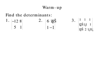 4-7 Solving Systems: Cramer's Rule