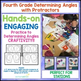 4.7C Fourth Grade Determining Angles with Protractors Craftivity
