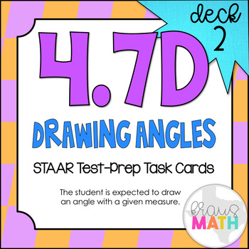 4.7D (DECK 2): Drawing Angles STAAR Test Prep Task Cards! (Grade 4)