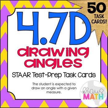 4.7D: Drawing Angles STAAR Test-Prep Task Cards (4.G.1)
