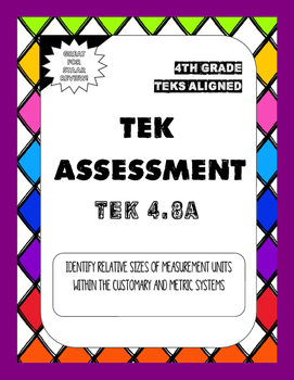 4.8A TEK Assessment Identify Relative Measurement Sizes