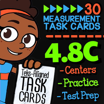 4.8C Math ★ MEASUREMENT WORD PROBLEMS ★ Math TEK 4.8C ★ TEKS-Aligned Task Cards