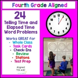 4.8C Telling Time & Elapsed Time Word Problem 24 Math Stat
