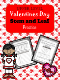 4.9A : Valentines Day Stem and Leaf Practice