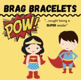 Brag Bracelet