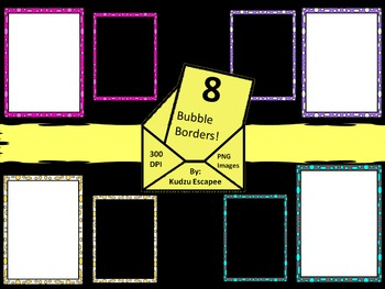 8 Bubble Border Samples