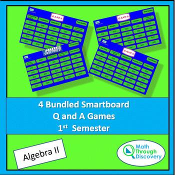 4 Bundled Algebra II Smartboard Q and A Games - 1st Semester