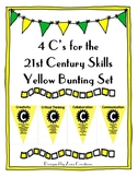 4 C's for the 21st Century Skills Yellow Bunting Set