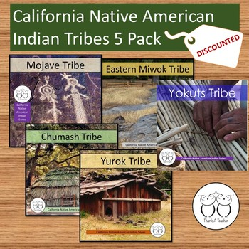 4 California Native American Tribes
