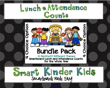 4 Choice Lunch Count and Attendance BUNDLE for the Entire Year for SMARTBOARD