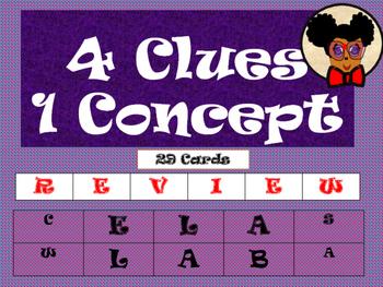 4 Clues 1 Concept: ELA Review