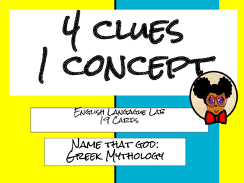 4 Clues 1 Concept: Greek Mythology