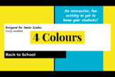 4 Colours: Back to School - Get To Know Your Students