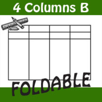 4 Column 2 Top Row Chart Foldable Graphic Organizer