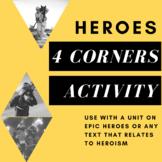 4 Corners Activity--Heroes (Epic Hero Unit)