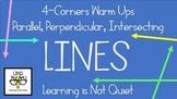 4-Corners Lines (Intersecting, Perpendicular, Parallel) Easy, No-Prep!
