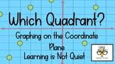 4-Corners Which Quadrant?  (Plotting on the Coordinate Plane) Easy, No Prep!