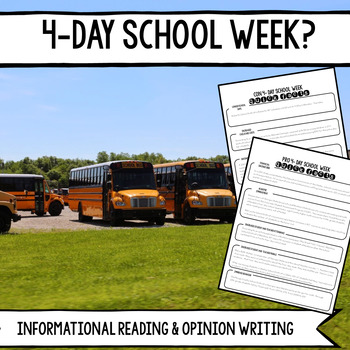 4- Day vs. 5- Day School Week: Informational Reading and Opinion Writing
