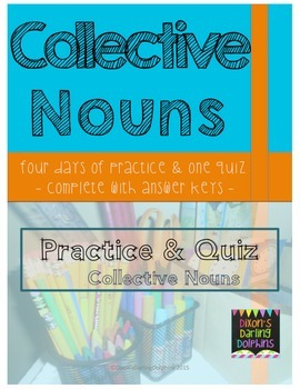 4 Days of Collective Noun Practice with an Assessment Quiz and Answer Keys