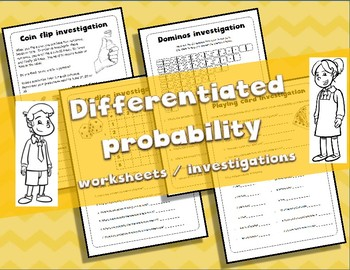 4 Differentiated probability worksheets / investigations