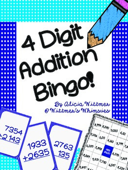 4-Digit Addition Bingo {Regrouping & Non-Regrouping}