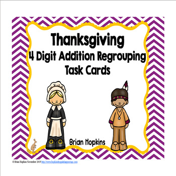 4 Digit Addition Regrouping Thanksgiving Task Cards