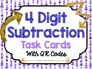 4 Digit Subtraction Task Cards with QR Codes