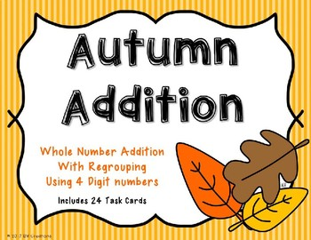 4 Digit Additon with Regrouping {Autumn Theme}