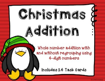4 Digit Additon with Regrouping {Christmas Theme}