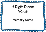 4 Digit Place Value Memory Game