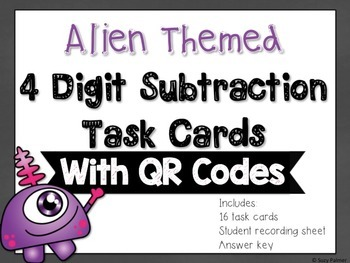 4 Digit Subtraction Task Cards with QR Codes {Alien Themed}