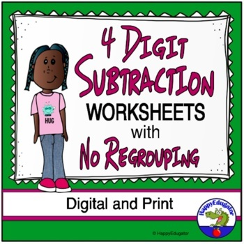 4 Digit Subtraction no Regrouping