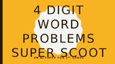 4 Digit Word Problem Super Scoot