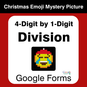 4-Digit by 1-Digit Division - Christmas EMOJI Mystery Picture - Google Forms