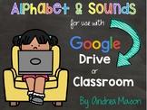 4 Digital Centers- Phonics Alphabet & Sounds for Google Cl